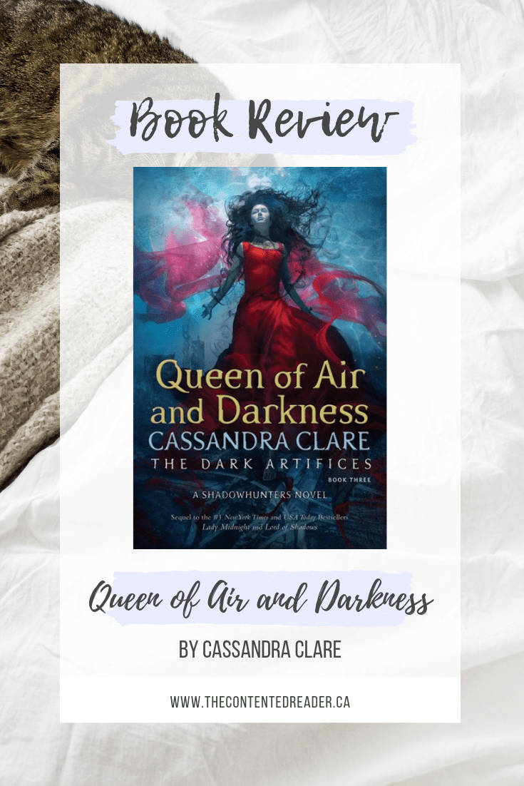 Queen of Air and Darkness by Cassandra Clare - The Contented Reader