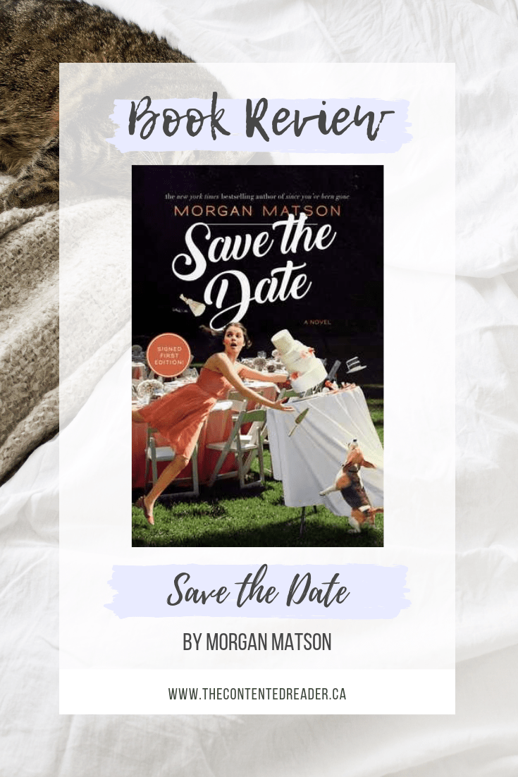 Save the Date by Morgan Matson - The Contented Reader