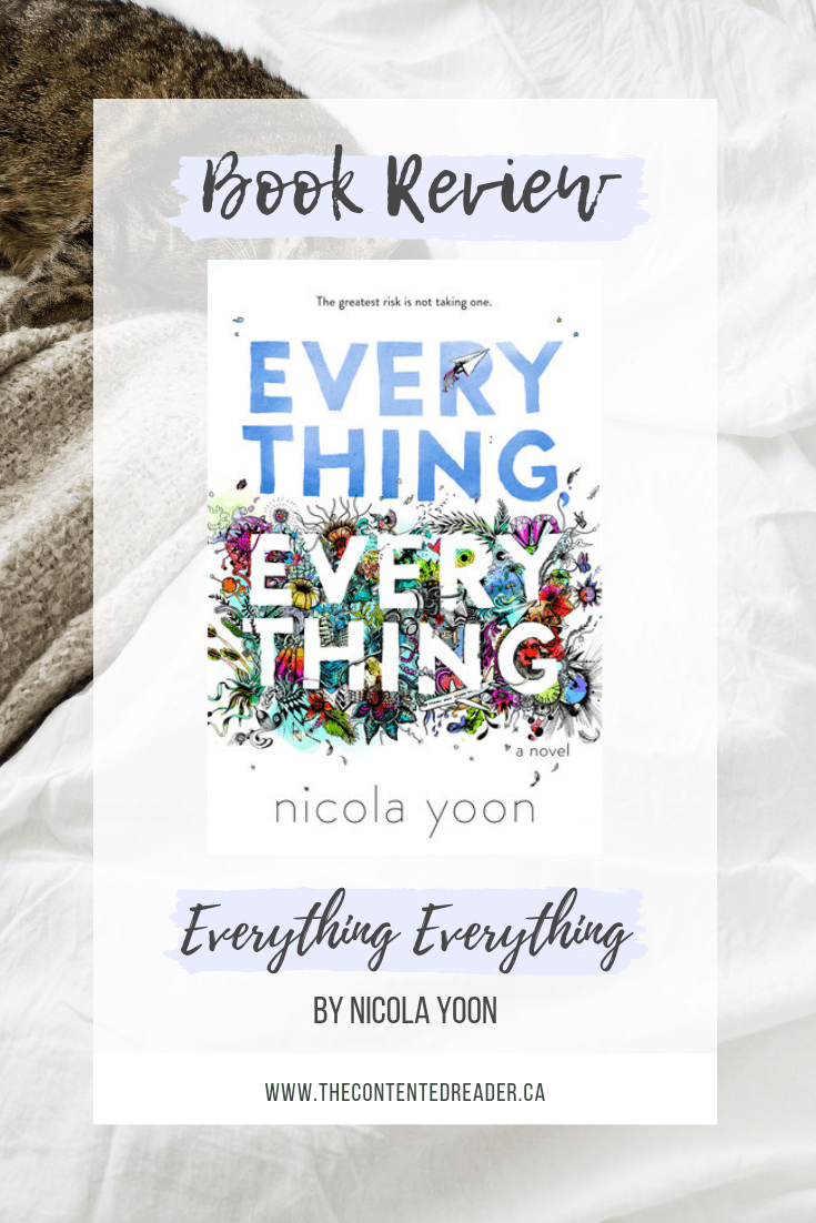 Everything Everything by Nicola Yoon - The Contented Reader
