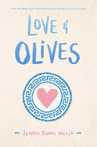 Love & Olives by Jenna Evans Welch Book Cover