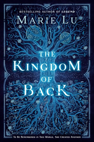 The Kingdom of Back by Marie Lu Book Cover