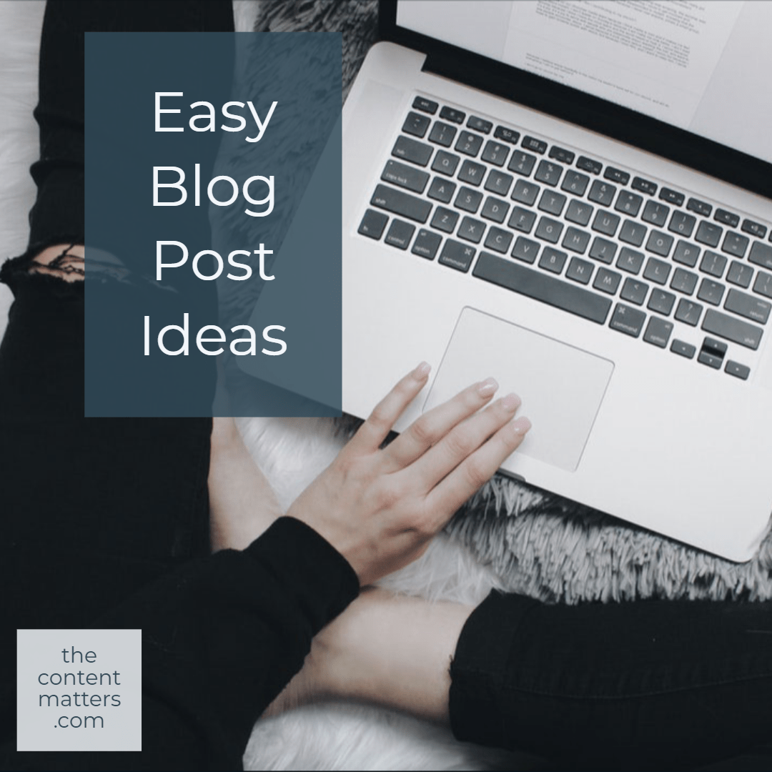 Easy Blog Post Ideas