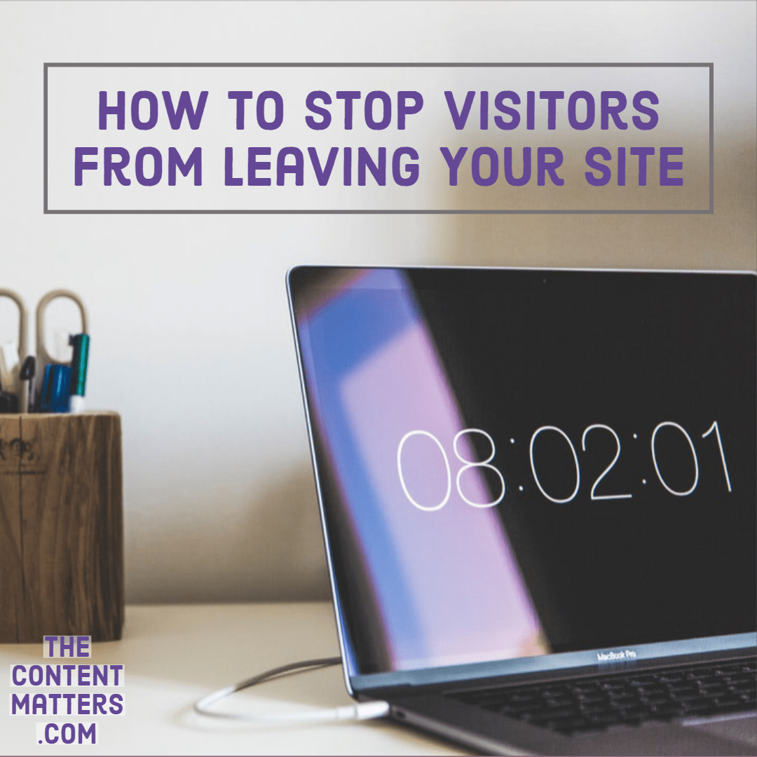 stop visitors from leaving your site