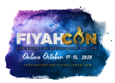 """watercolor galaxy field with """"FIYAHCON for BIPOC+ in Speculative Fiction, Online October 17-18, 2020"""" over it"""