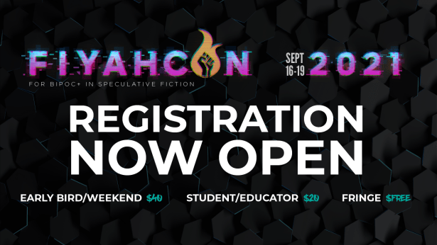 FIYAHCON 2021 Registration Now Open