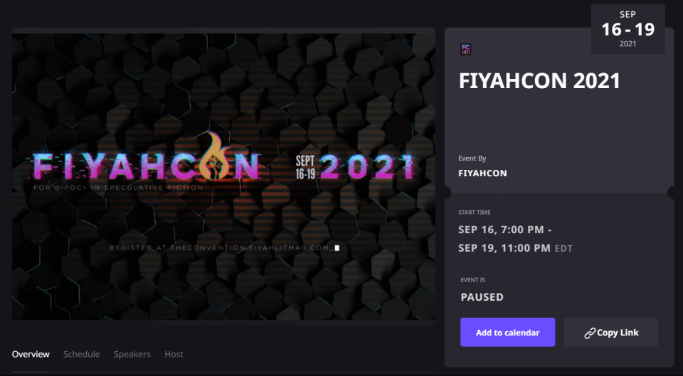 """FIYAHCON 2021 Home Screen on Airmeet: """"FIYAHCON 2021 Start time September 16 7:00PM EDT - September 19 11:00PM EDT. Event is paused. Add To Calendar or Copy Link"""""""