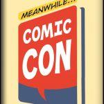 the convention collective (thumbnail) – meanwhile comic con