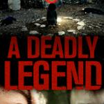 a-deadly-legend