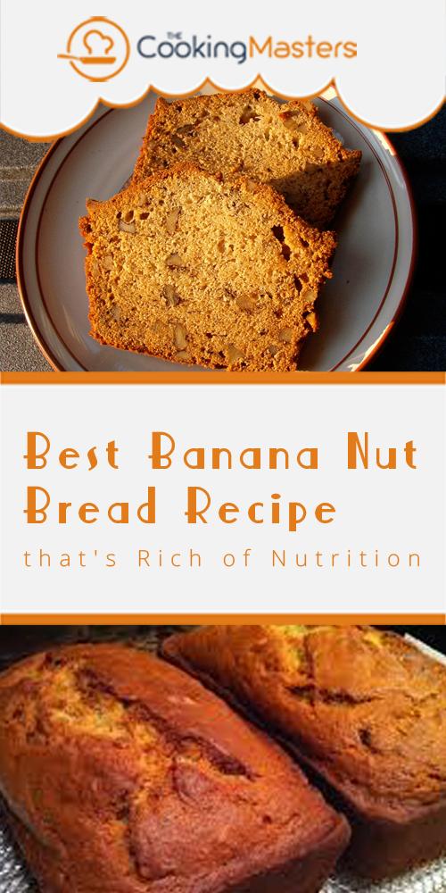 Best banana nut bread recipe