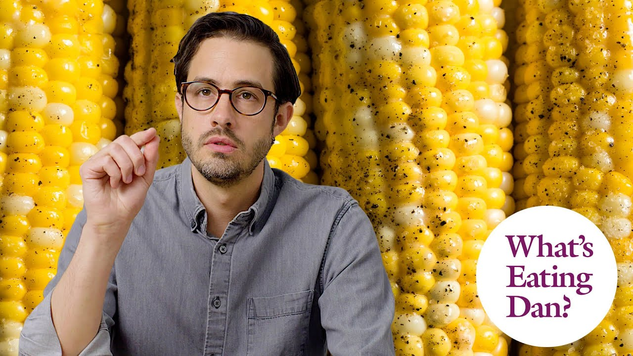 The 6 Unofficial Techniques for Eating Corn on the Cob | What's Eating Dan