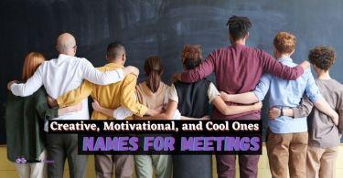 Fun Names for Meetings