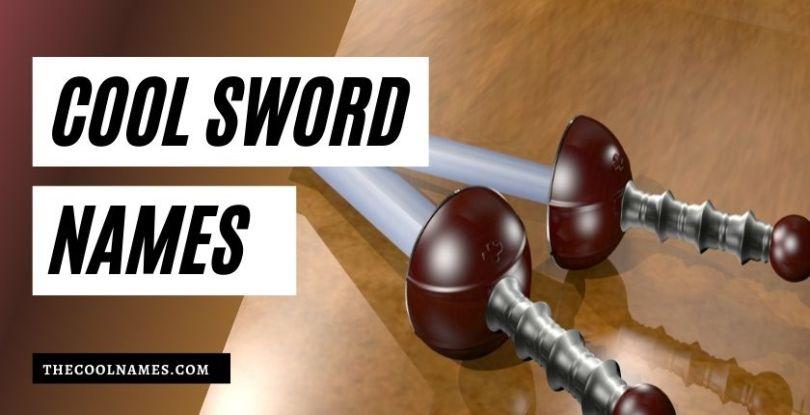 Cool Sword Names