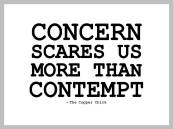 Concern scares us more than Contempt...