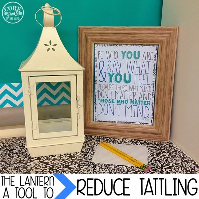 The Lantern – A Tool To Reduce Tattling In Your Classroom