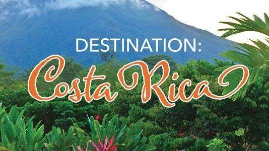 destination Costa Rica