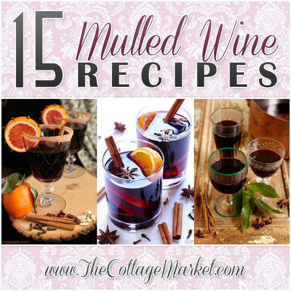 15 Mulled Wine Recipes