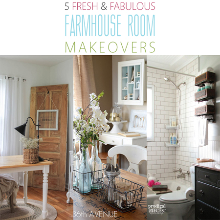 5 Fresh and Fabulous Farmhouse Room Makeovers