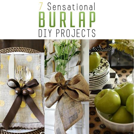 7 Sensational Burlap DIY Projects