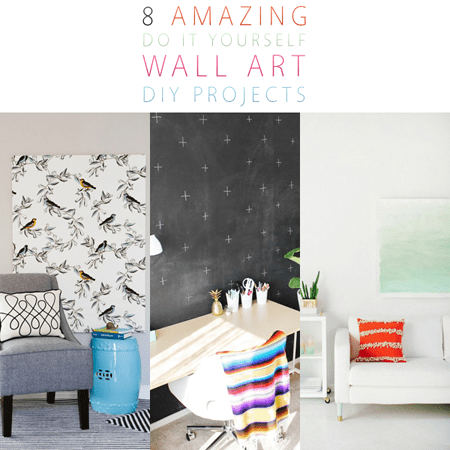 8 Amazing Do It Yourself Wall Art DIY Projects