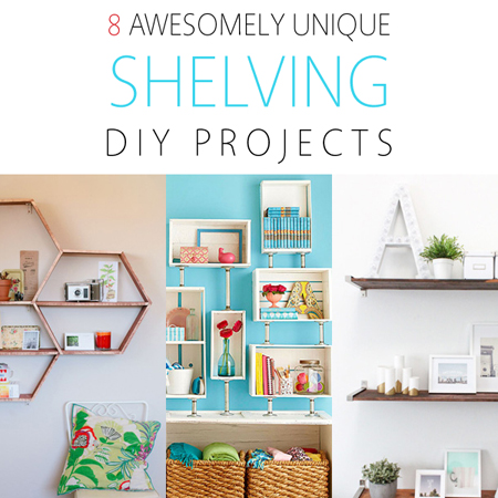8 Awesomely Unique Shelving DIY Projects