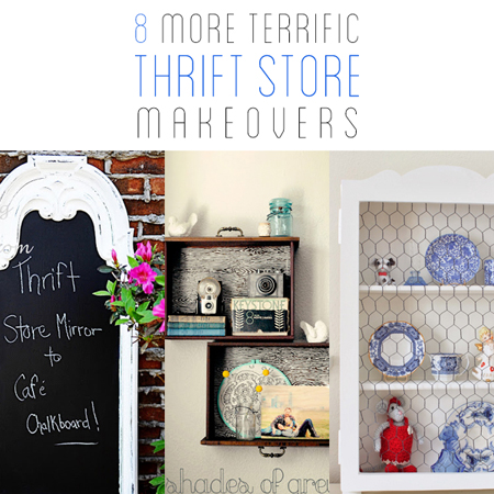 8 More Terrific DIY Thrift Store Makeovers