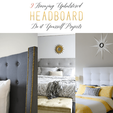 9 Amazing Upholstered Headboard DIY Projects