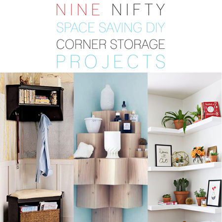 9 Nifty Space Saving DIY Corner Storage Projects