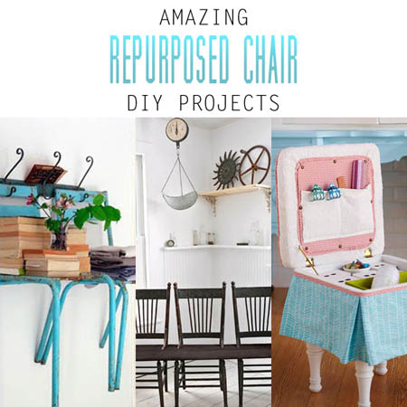 Amazing Repurposed Chair DIY Projects