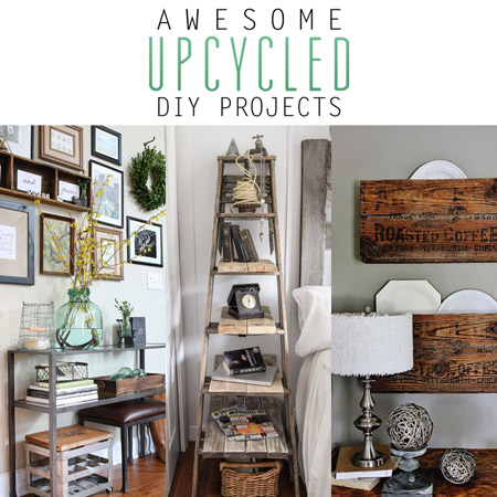 Awesome Upcycled DIY Projects