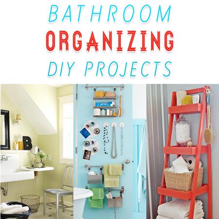 Bathroom Organizing DIY Projects