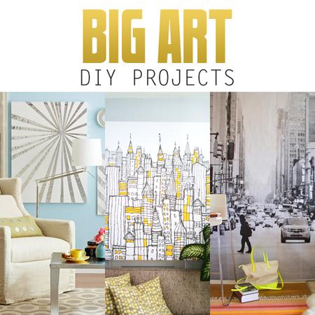 Big Art DIY Projects