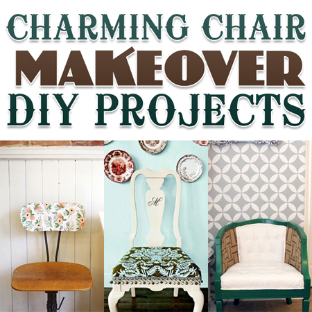 Charming Chair Makeover DIY Projects