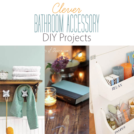 Clever Bathroom Accessory DIY Projects