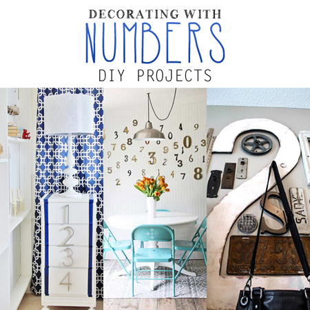 Decorating with Numbers DIY Projects