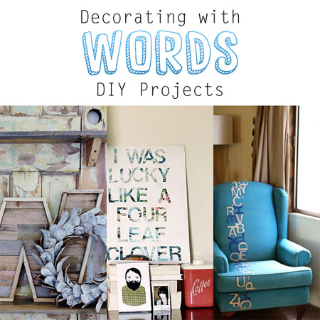 Decorating with Words DIY Projects