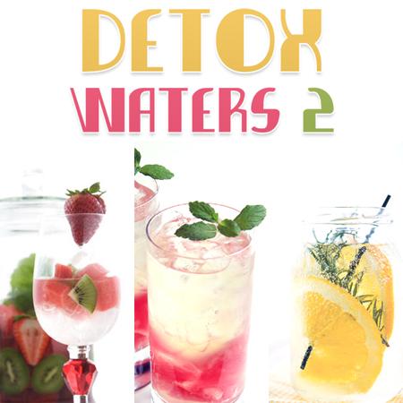 Detox Waters Part 2