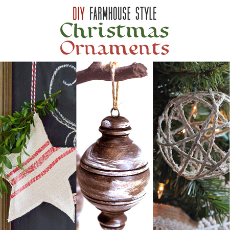 DIY Farmhouse Style Christmas Ornaments