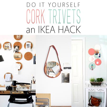 Do it Yourself Cork Trivets an Ikea Hack