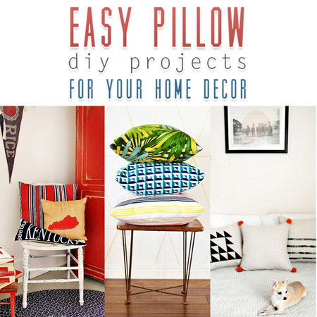 Easy Pillow DIY Projects for your Home Decor