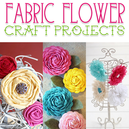 Fabric Flower Craft Projects