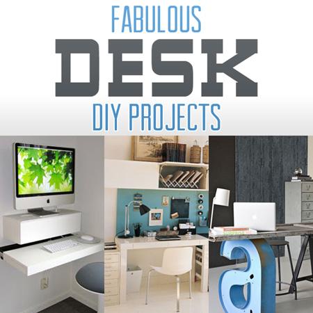 Fabulous Desk DIY Projects