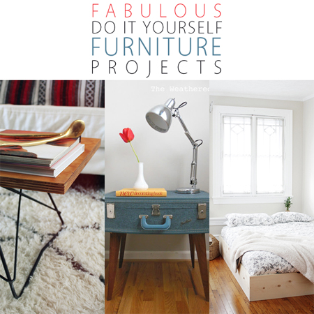 Fabulous Do it Yourself Furniture Projects