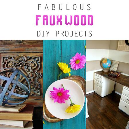 Fabulous Faux Wood DIY Projects
