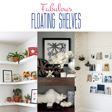 Fabulous Floating Shelves