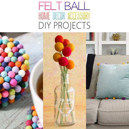 Felt Ball Home Decor Accessory DIY Projects