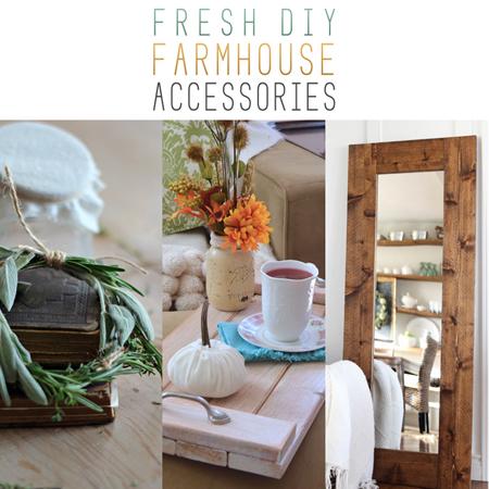 Fresh DIY Farmhouse Accessories