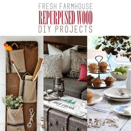 Fresh Farmhouse Repurposed Wood DIY Projects