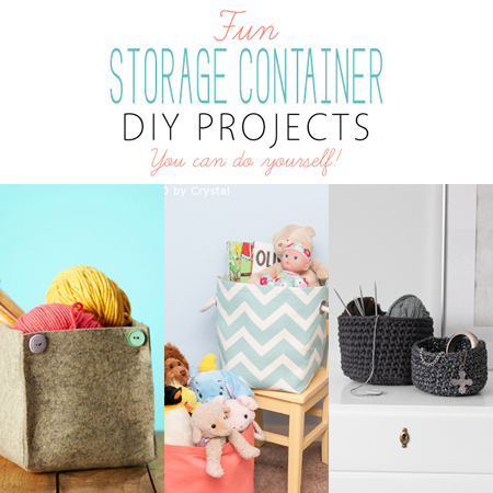 Fun Storage Container DIY Projects
