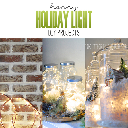 Happy Holiday Light DIY Projects