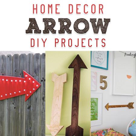 Home Decor Arrow DIY Projects